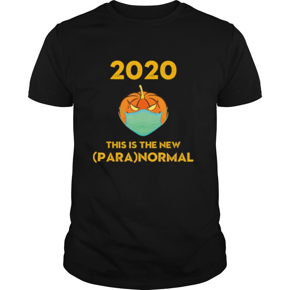 2020 The New Paranormal Social Distancing Halloween Pumpkin shirt