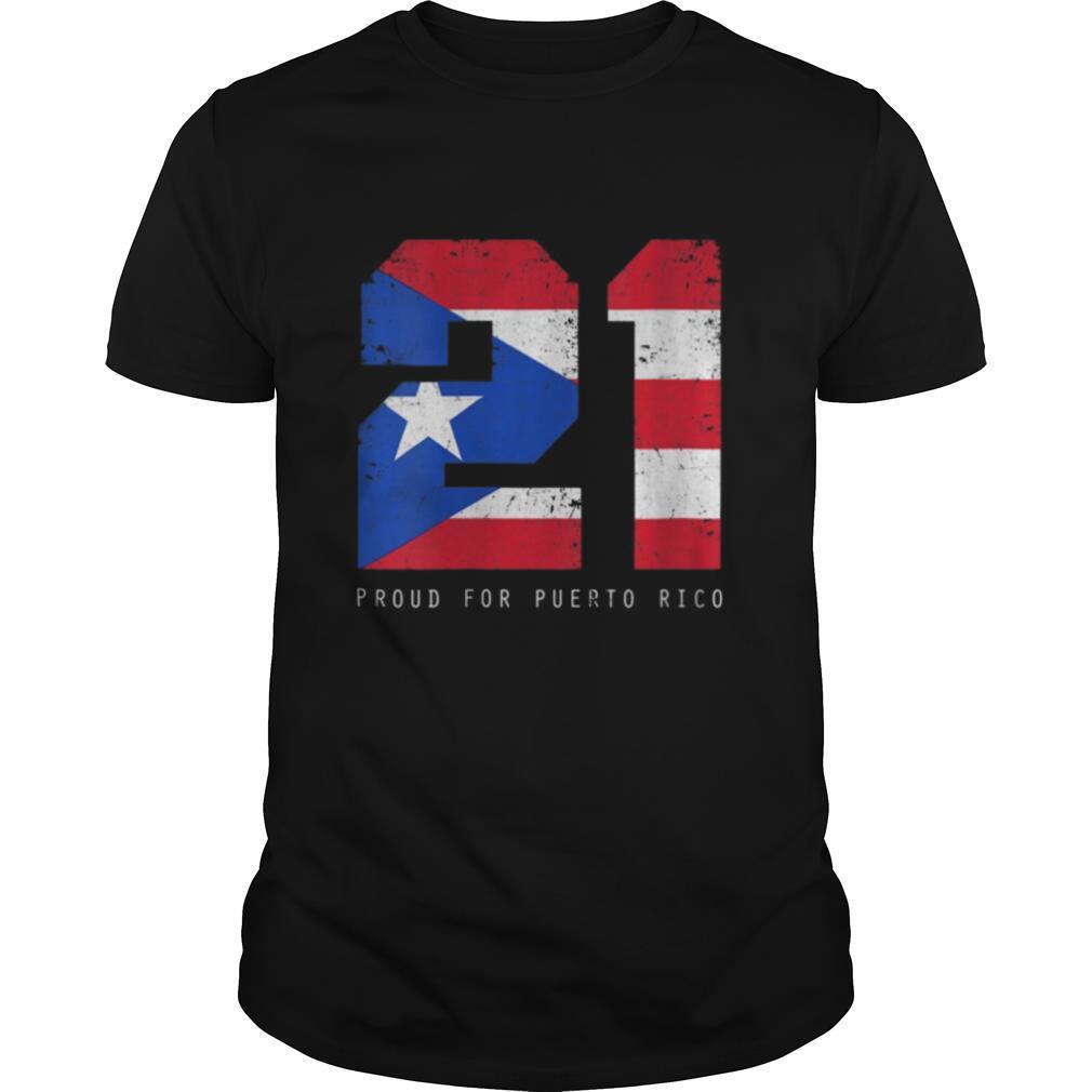 21 Proud For Puerto Rico Puerto Rico Baseball shirt