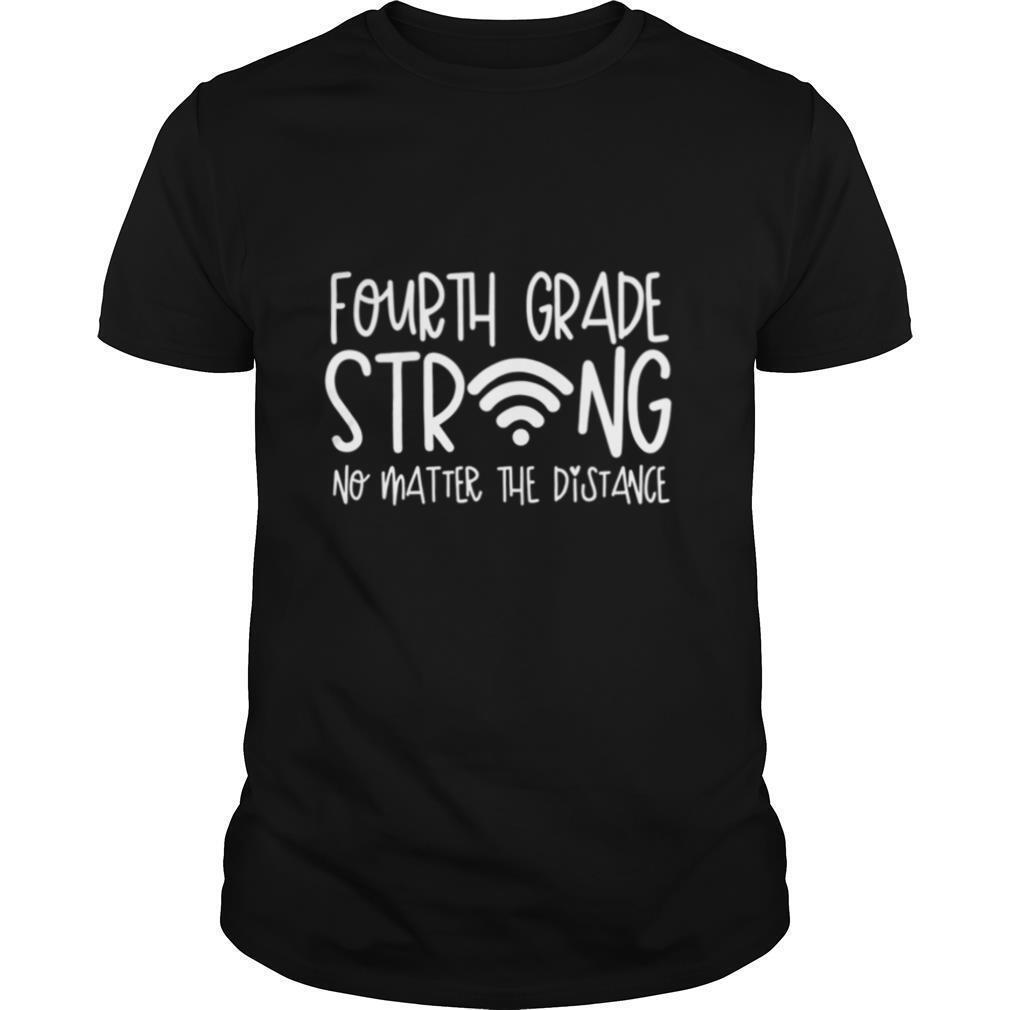 4th Grade Strong Second Grade Teacher Distance Learning shirt