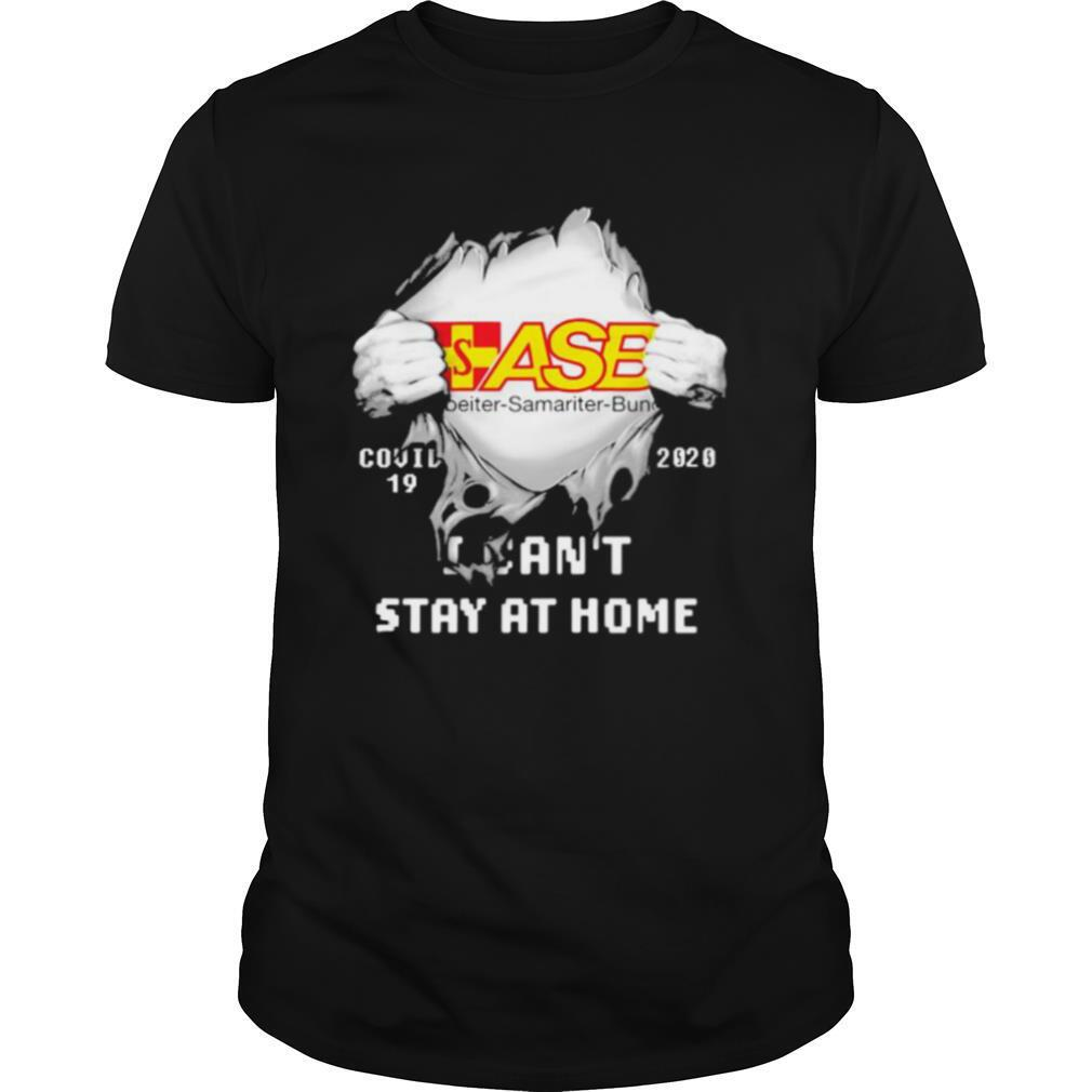 Blood inside asb samariter bunch i can't stay at home covid 19 2020 shirt