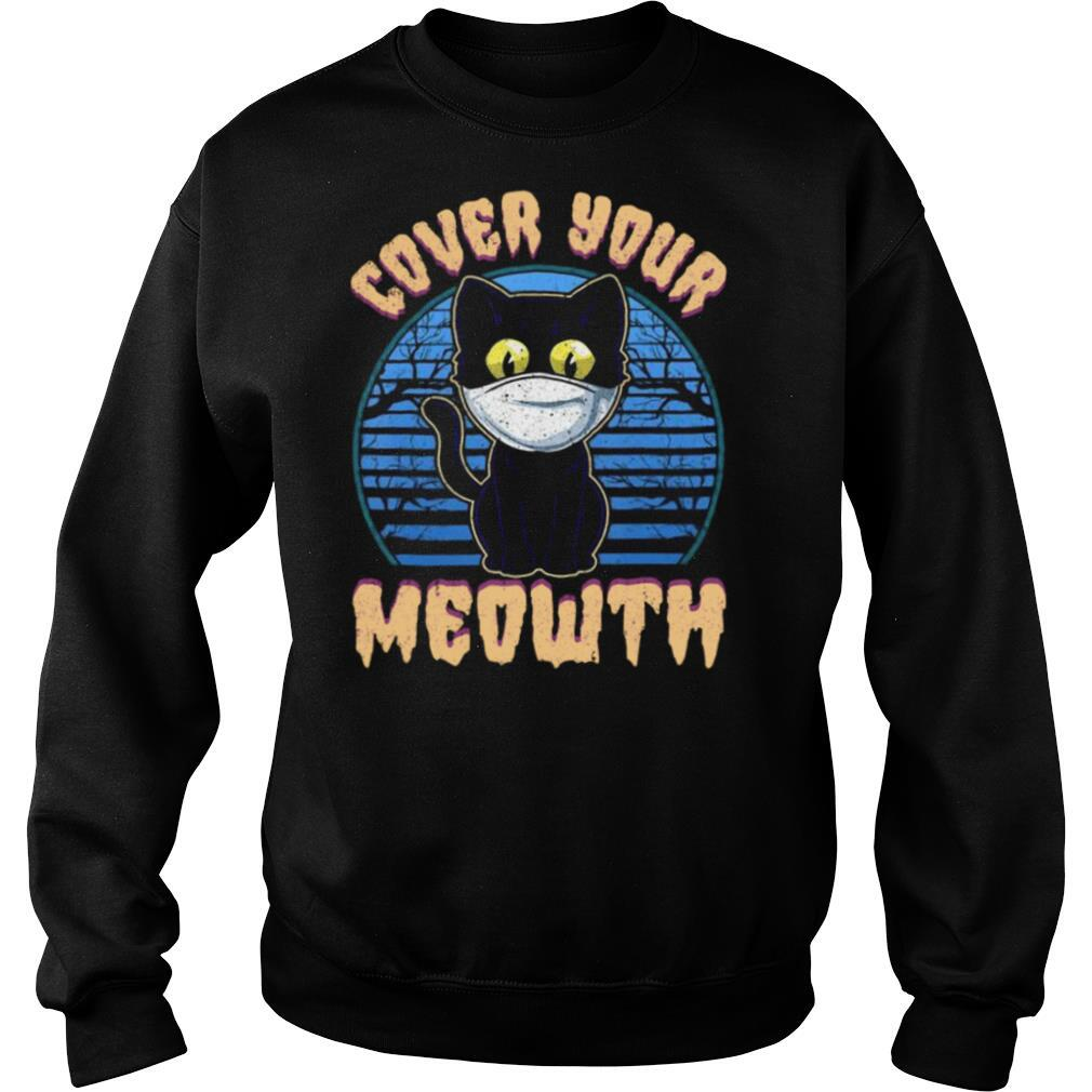Cover Your Meowth Funny Cat Mask Halloween Gift shirt