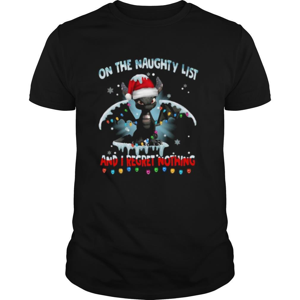 Dragon On The Naughty List And I Regret Nothing Christmas shirt
