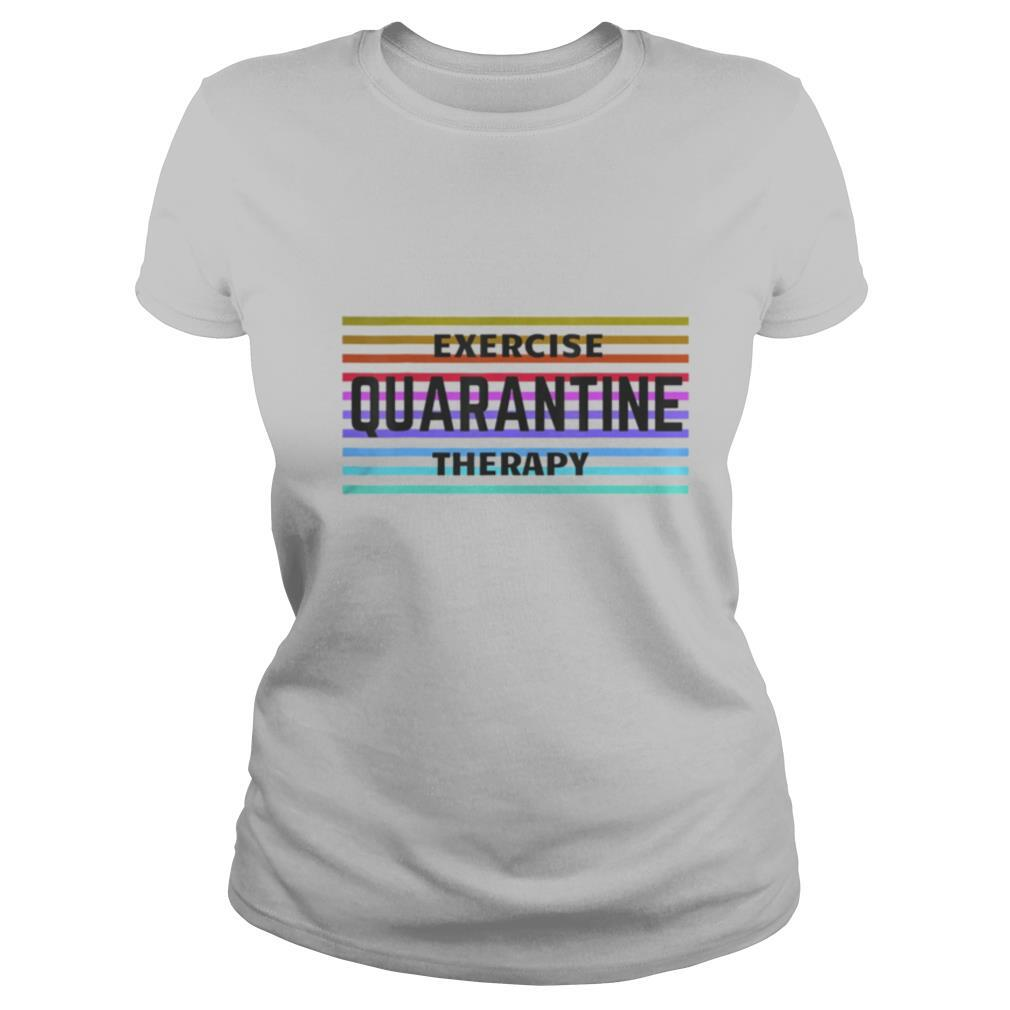 Exercise Quarantine Therapy vintage shirt