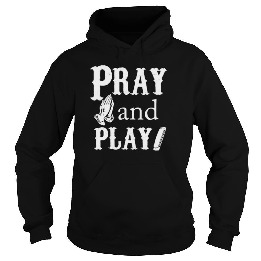 Pray And Play Harmonica shirt