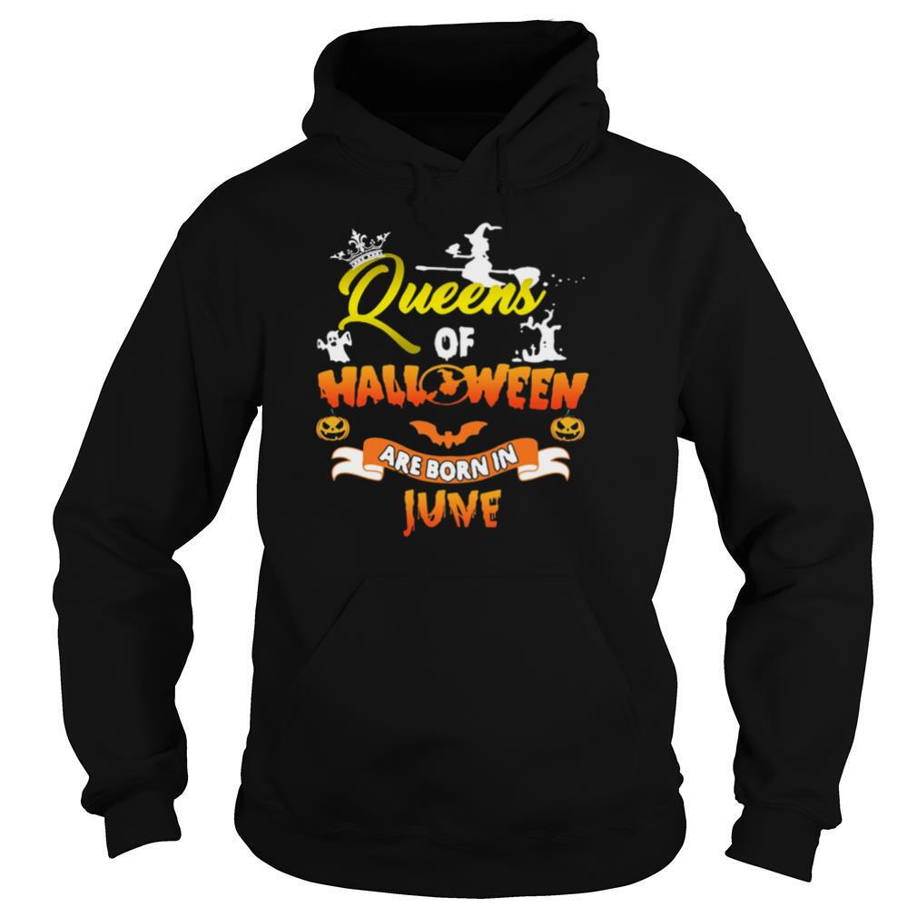Queen Of Halloween Are Born In June shirt