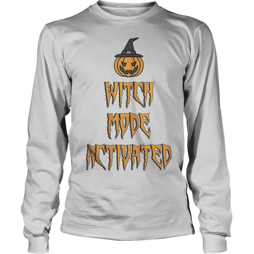 Witch mode activated halloween witch quotes for women shirt