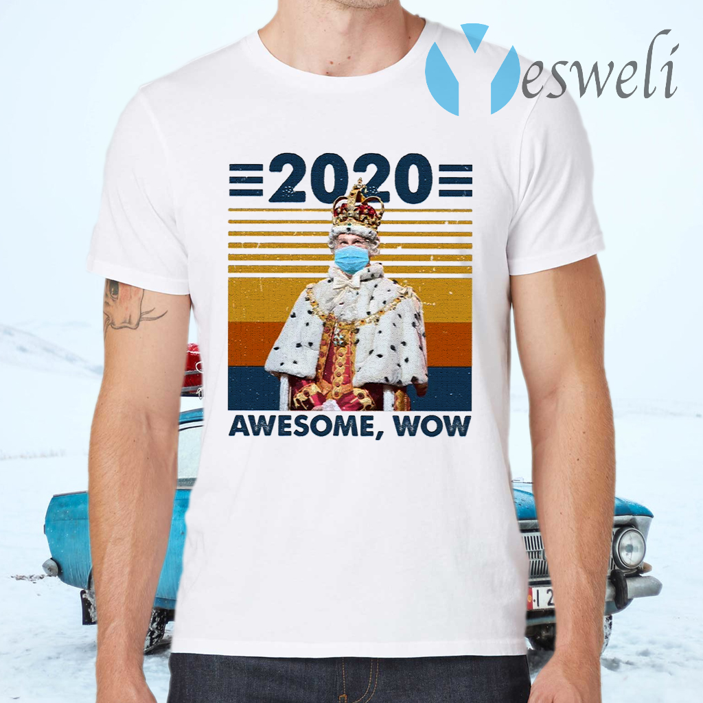 2020 Awesome Wow T-Shirts