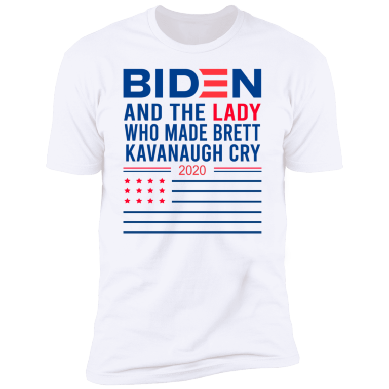 2020 Biden And The Lady Who Made Brett Kavanaugh Cry Shirt