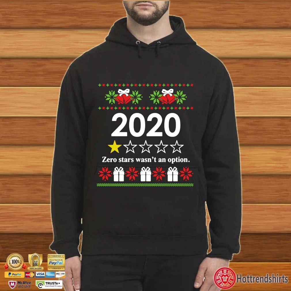 2020 zero stars wasn't an option Ugly Christmas s Hoodie