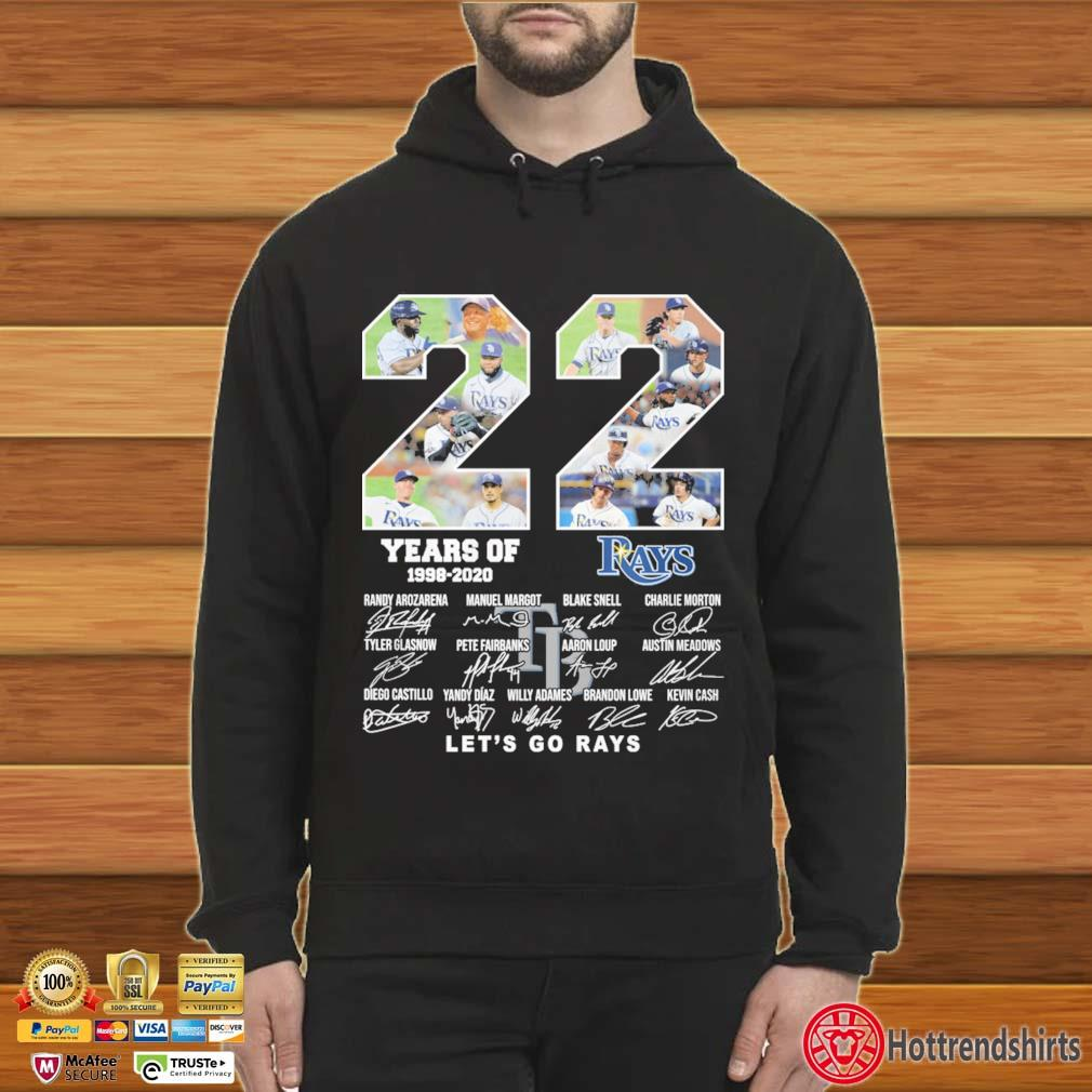 22 years of 1998-2020 Tampa Bay Rays let's go Rays signatures s Hoodie