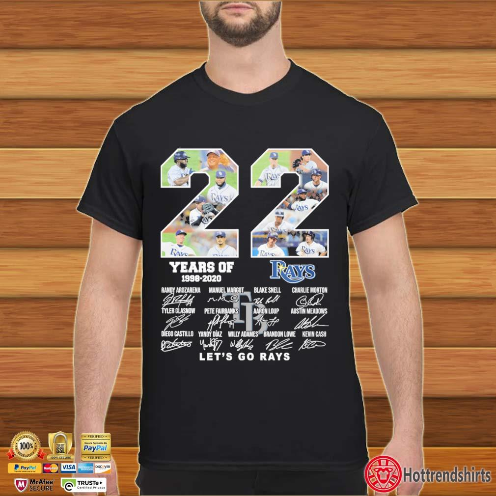 22 years of 1998-2020 Tampa Bay Rays let's go Rays signatures shirt