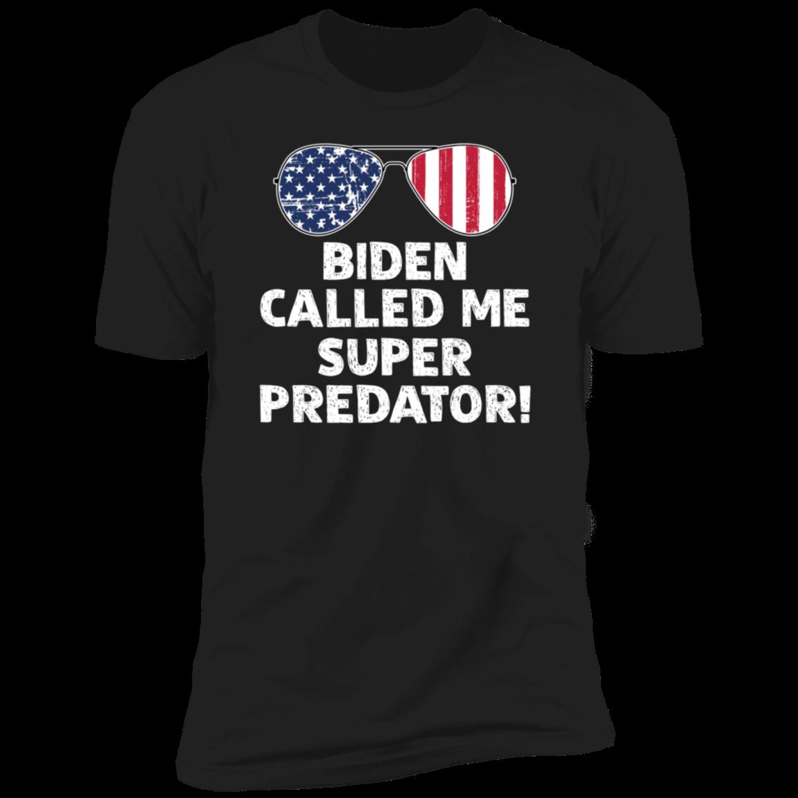 Biden Called Me Super Predator Classic T-Shirt