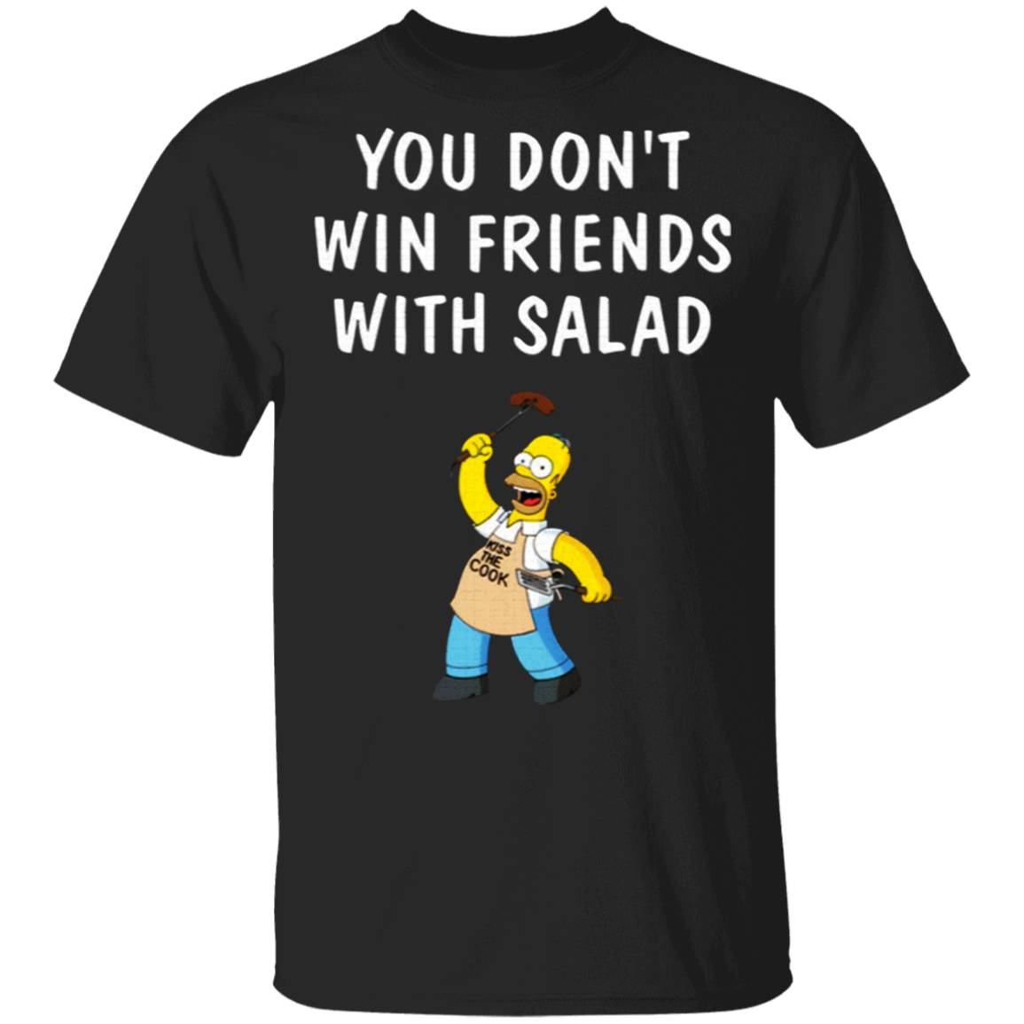 You Don't Win Friends With Salad Simpsons T-Shirt