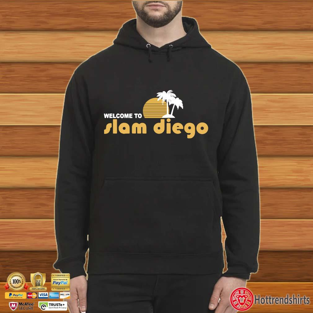 Welcome to Slam Diego 2020 s Hoodie
