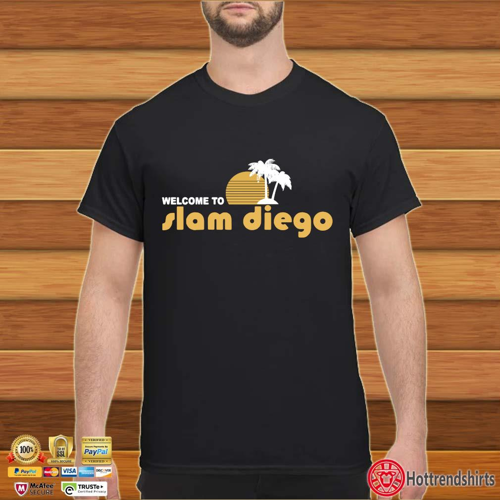 Welcome to Slam Diego 2020 shirt