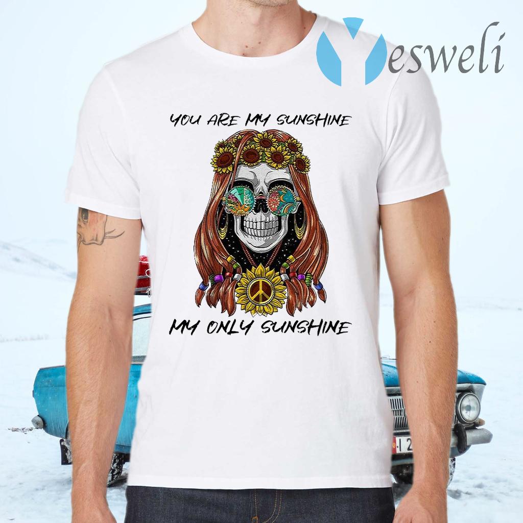 You Are My Sunshine My Only Sunshine T-Shirts