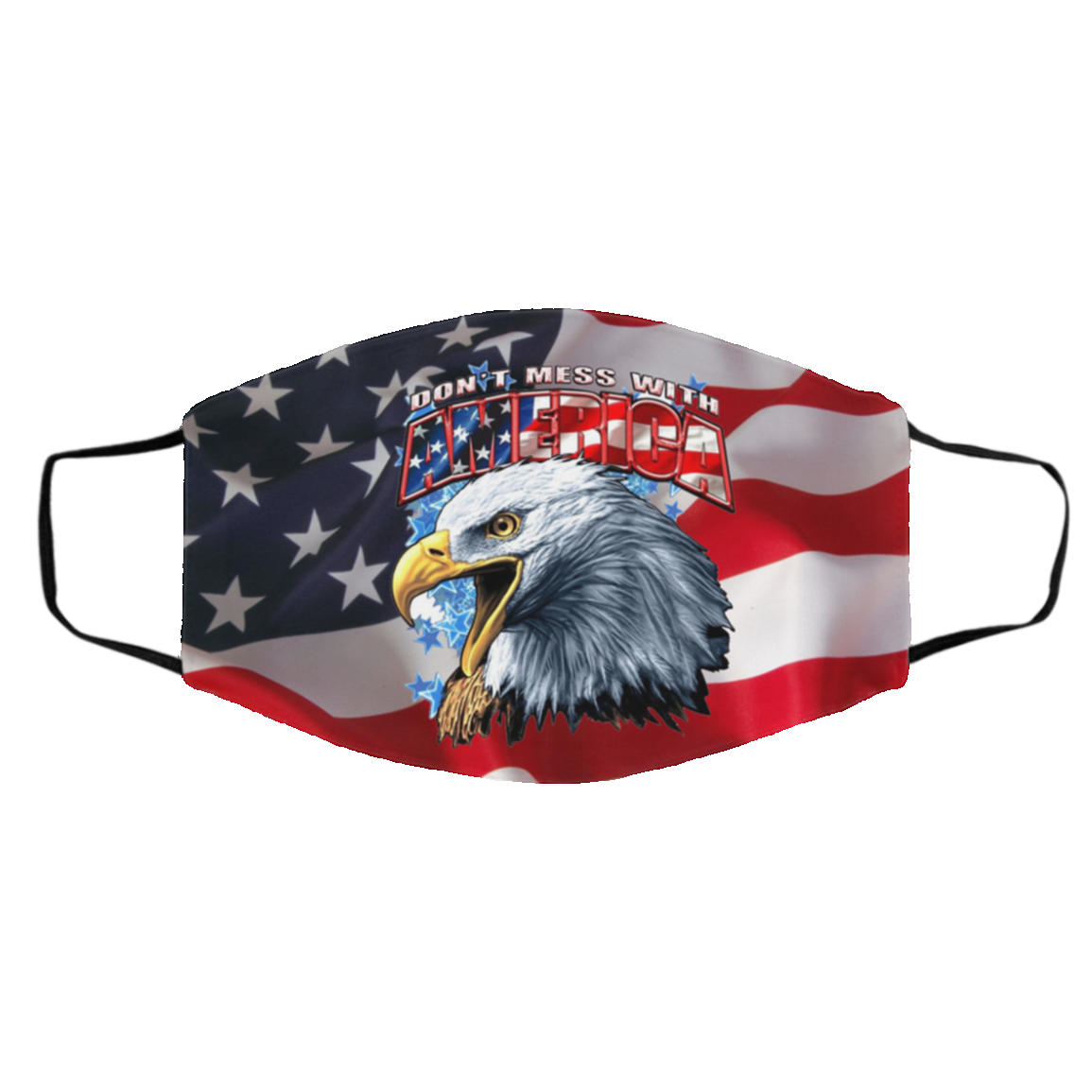 Ba-ld E-agle Don't Mess With America Filter Face Mask
