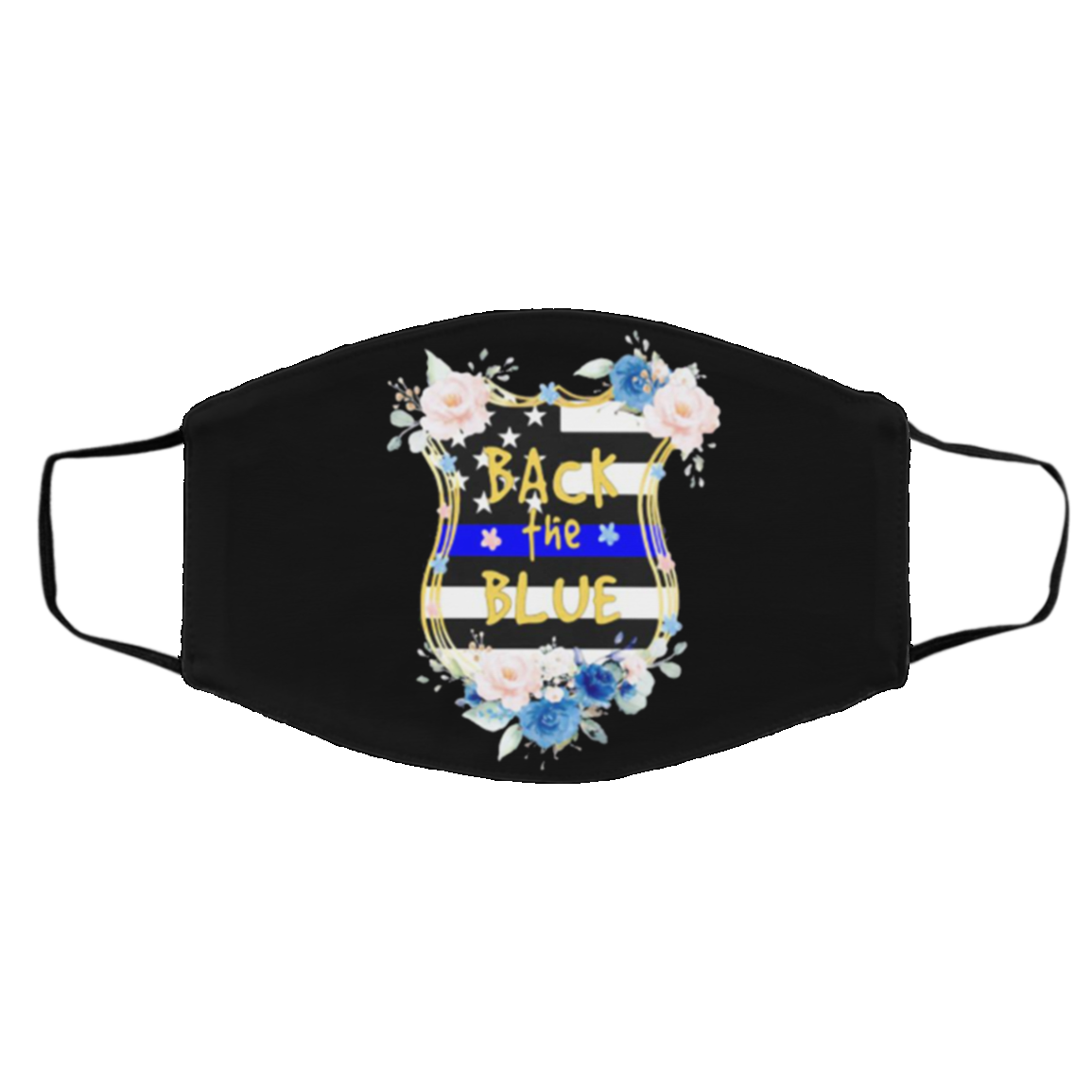Back The Blue The Thin Blue Line Flowers Face Mask