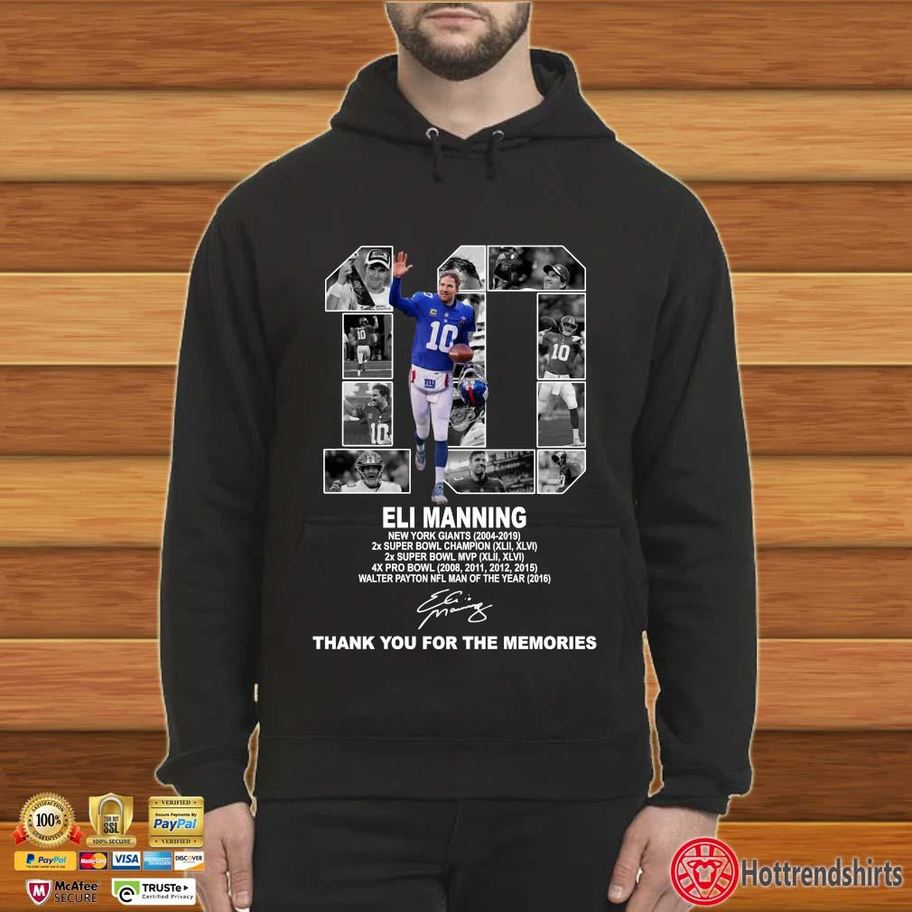 10 Eli Manning New York Giants Thank You For The Memories Shirt Hoodie