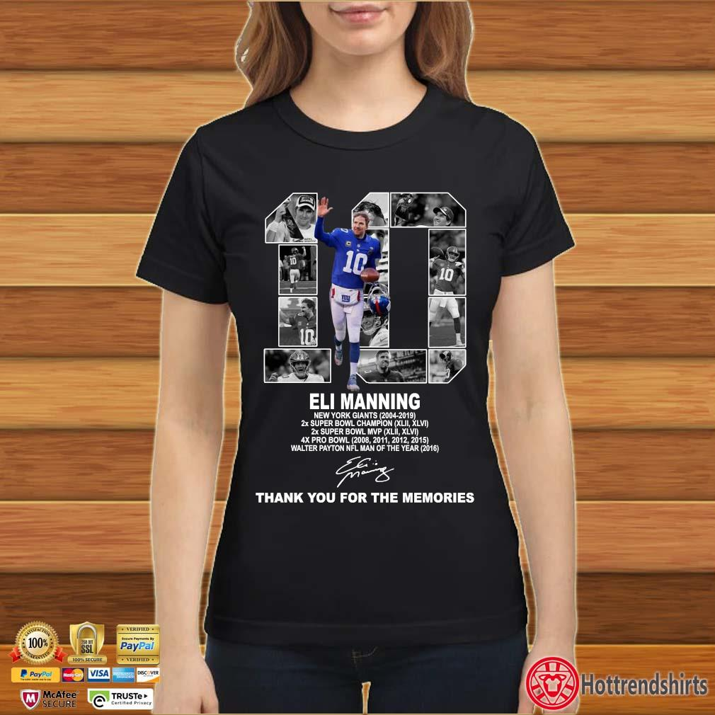 10 Eli Manning New York Giants Thank You For The Memories Shirt Ladies đen