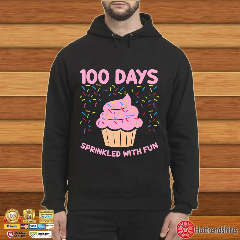 100 days sprinkled with fun s Hoodie