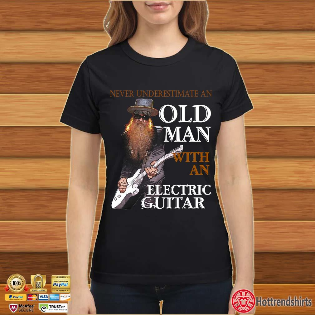 Never underestimate an old man with an electric guitar s Ladies đen