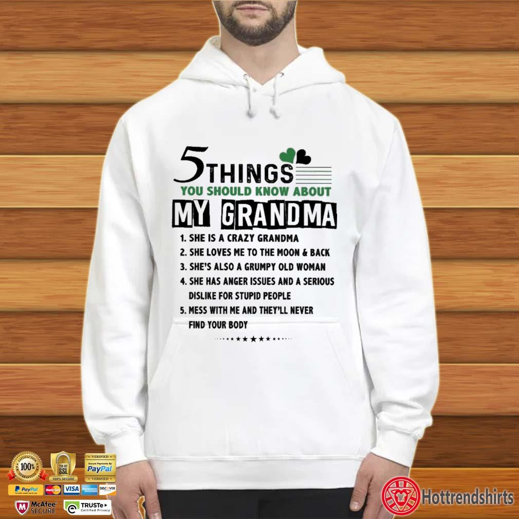 5 Things You Should Know About My Grandma St Patrick's Day Shirt Hoodie trắng