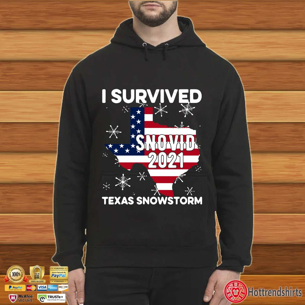 American flag I survived snovid 2021 Texas snowstorm s Hoodie