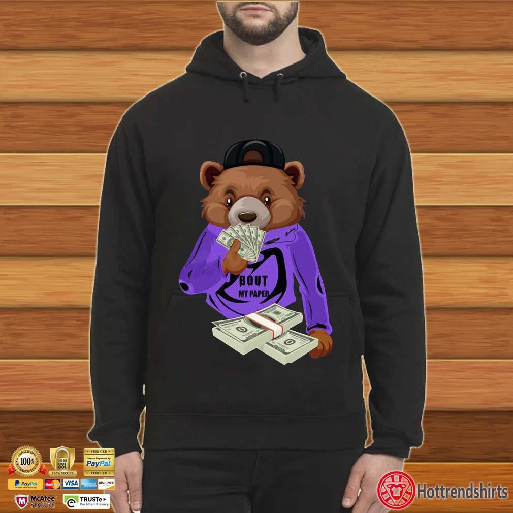 Bear bout my paper Hoodie