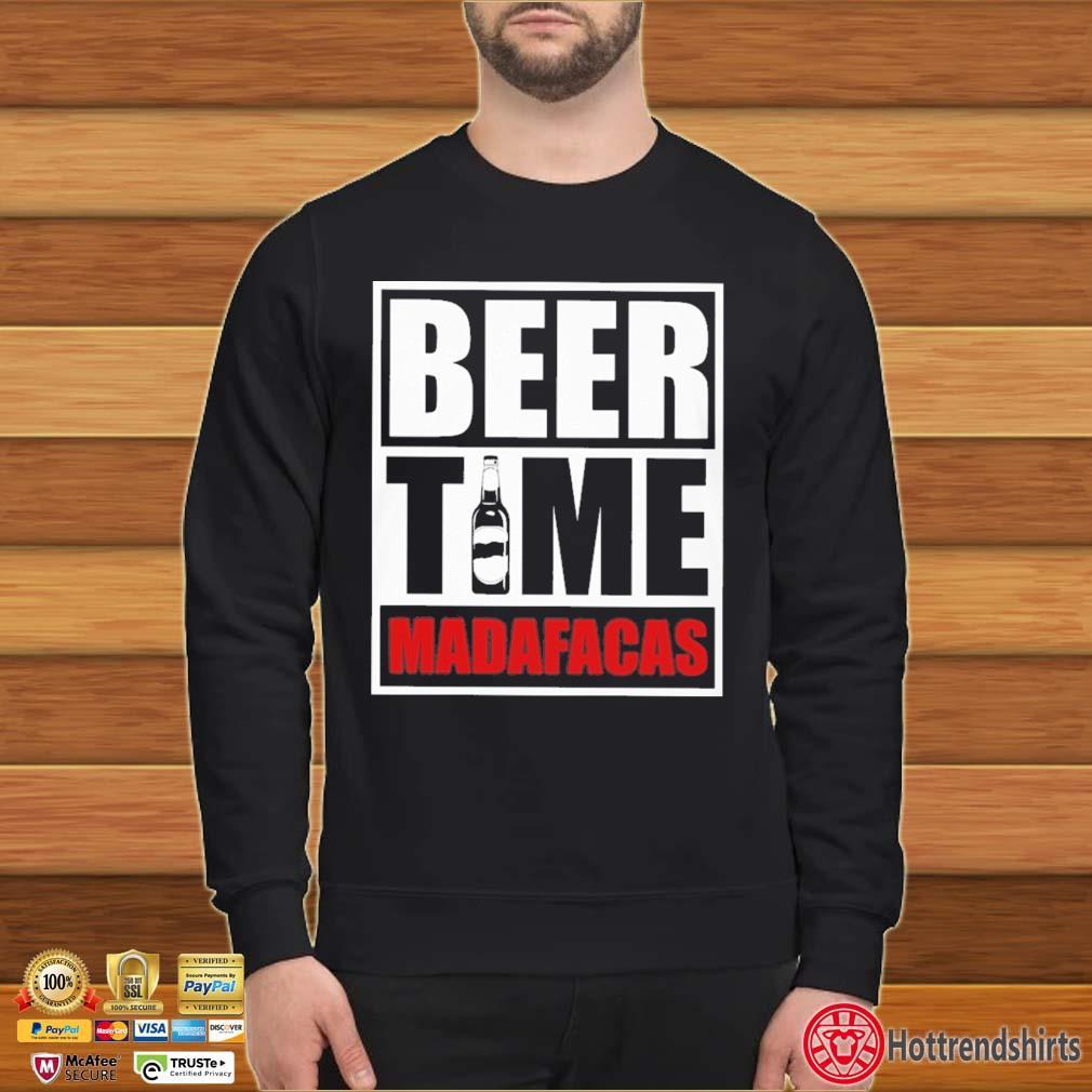 Beer Time Madafacas Shirt Sweater den