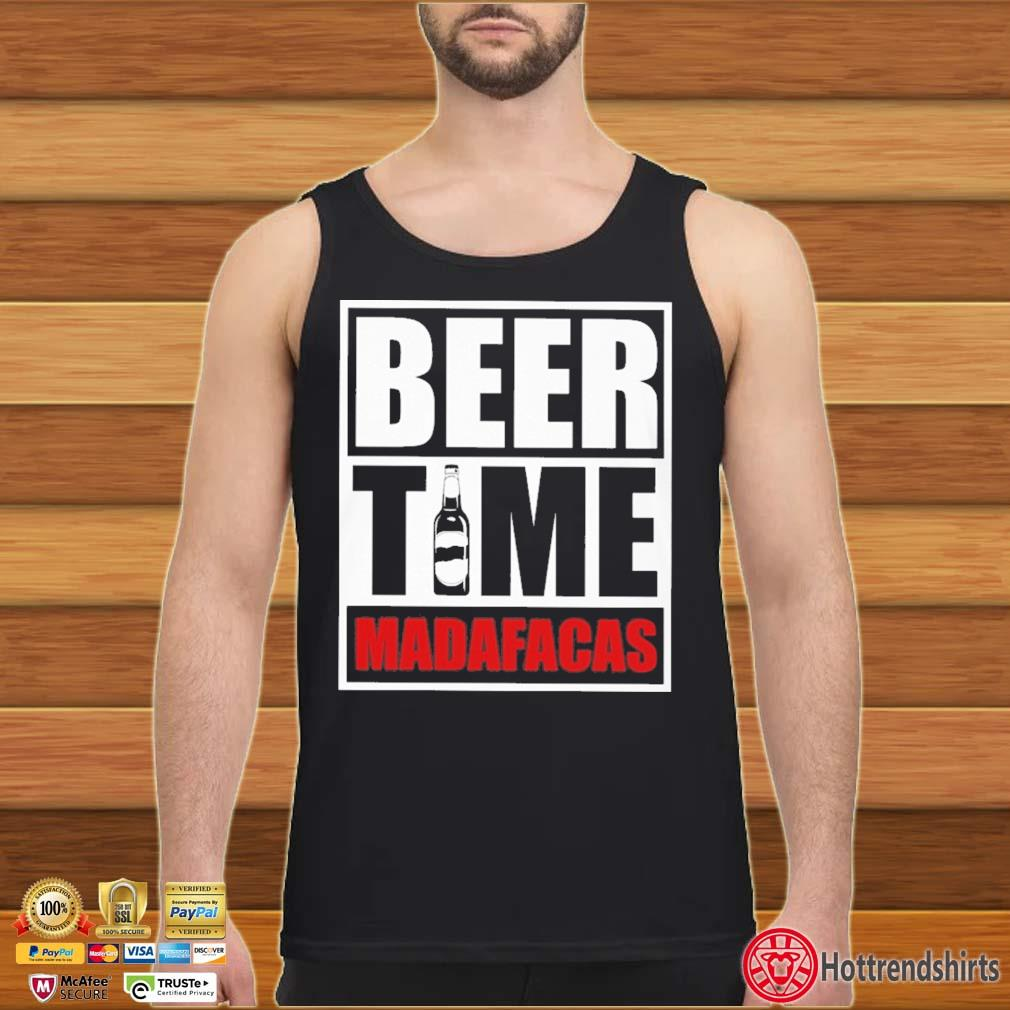 Beer Time Madafacas Shirt Tank top den