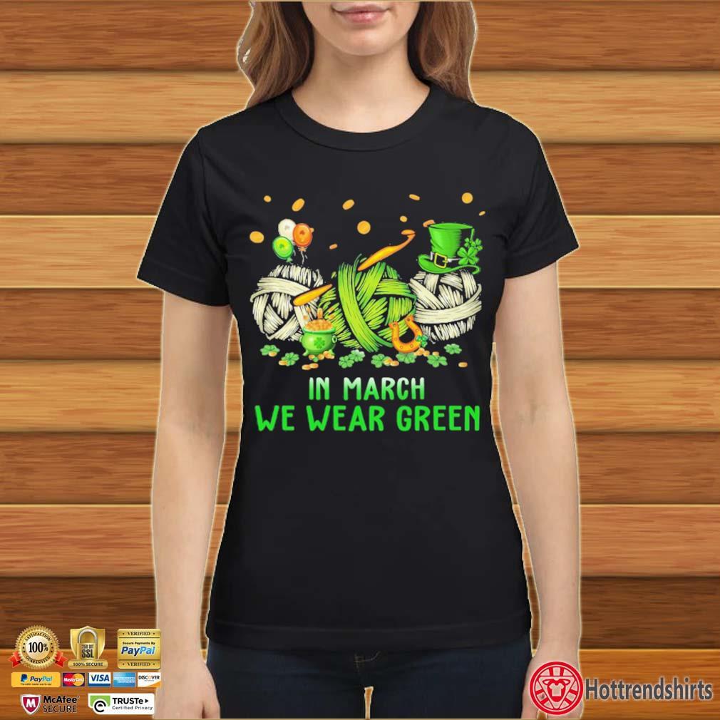 Crochet In March We Wear Green Shirt Ladies đen