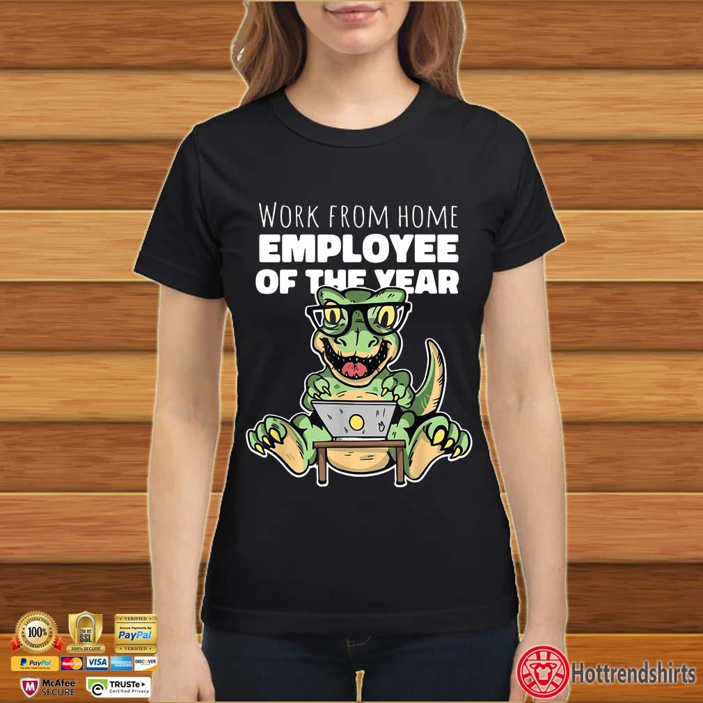 Dinosaurs work from home employee of the year s Ladies đen