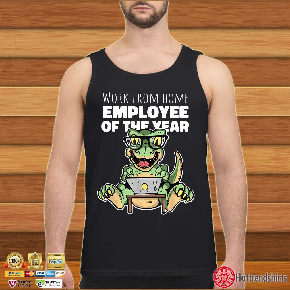 Dinosaurs work from home employee of the year s Tank top den