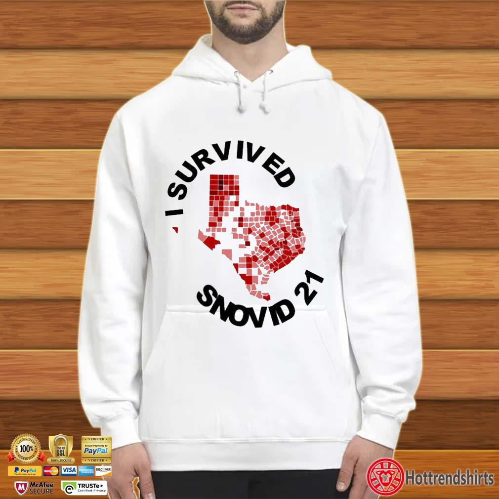 I Survived Snovid 2021 Texas Vote Shirt Hoodie trắng