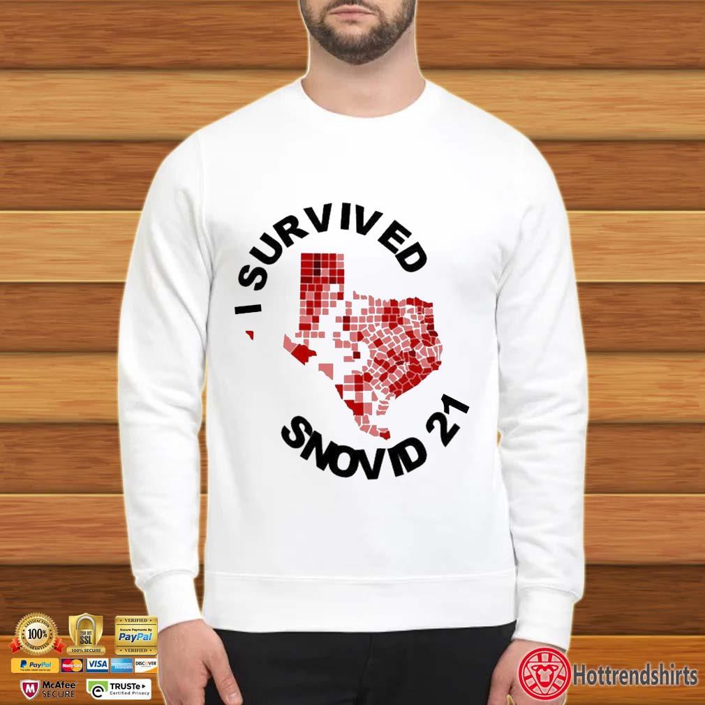 I Survived Snovid 2021 Texas Vote Shirt Sweater trang