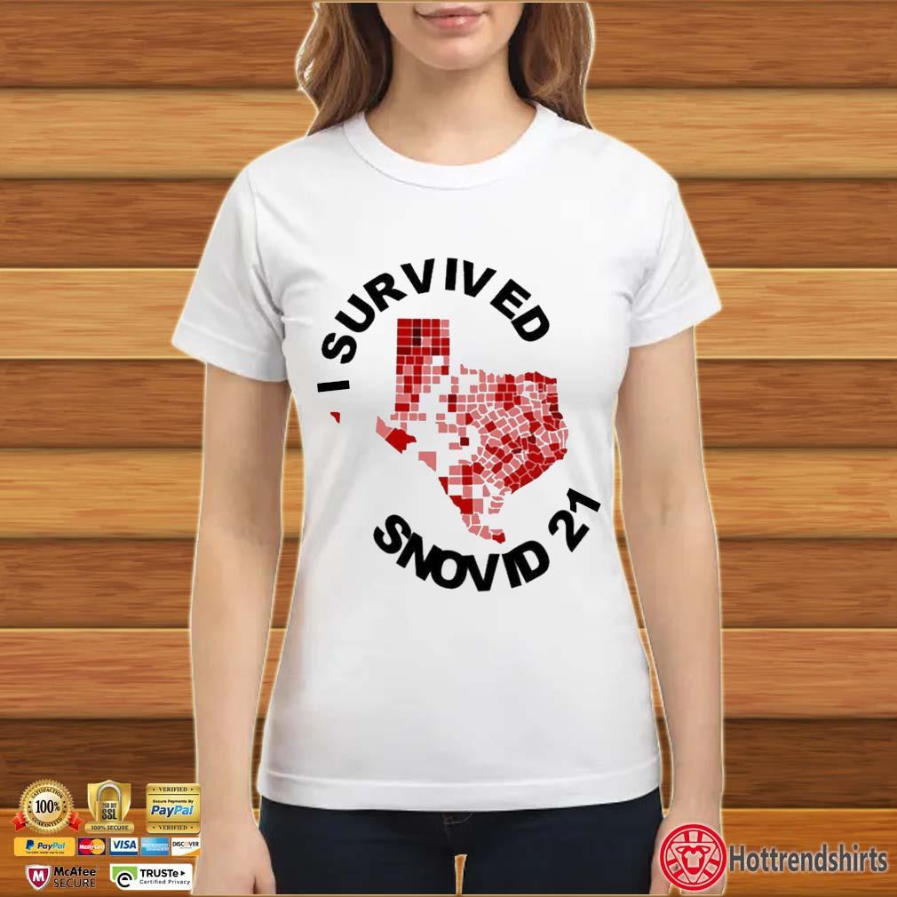 I Survived Snovid 2021 Texas Vote Shirt ladies trang