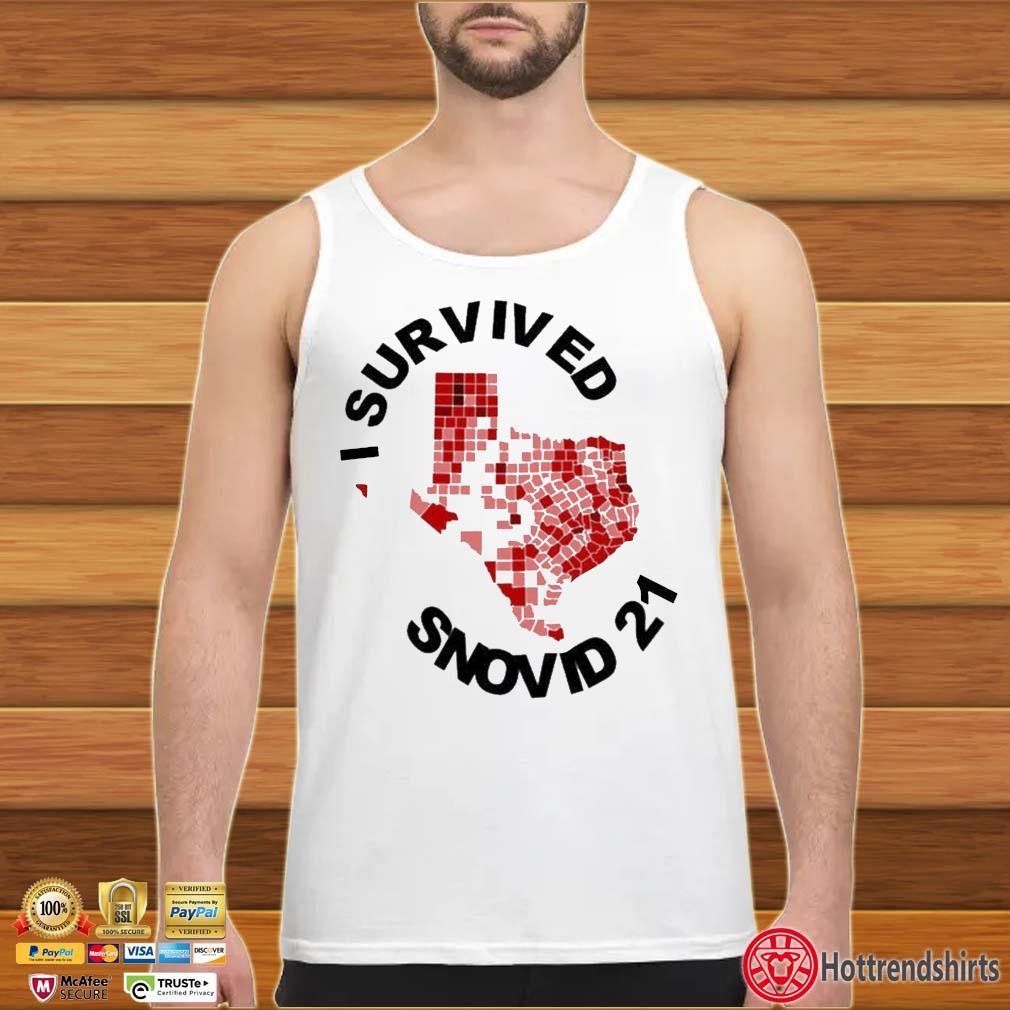 I Survived Snovid 2021 Texas Vote Shirt tank top trang