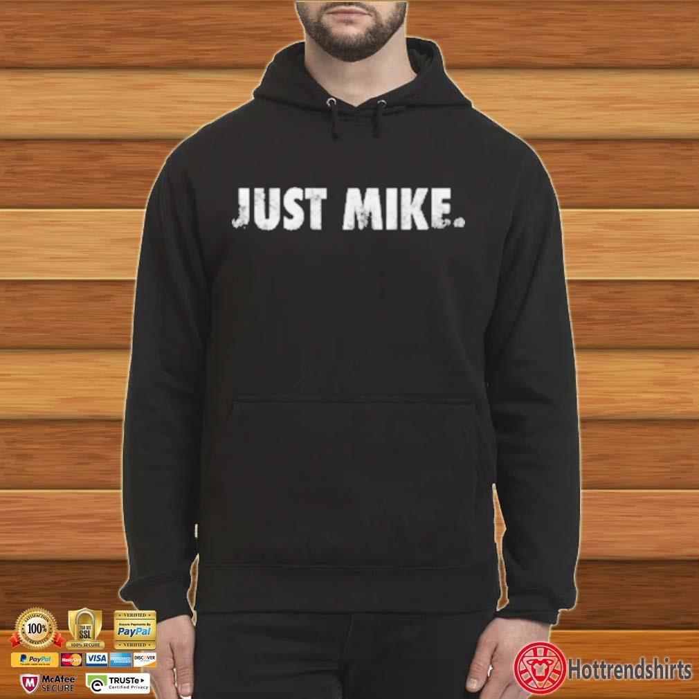Mike Stud Just Mike Shirt Hoodie