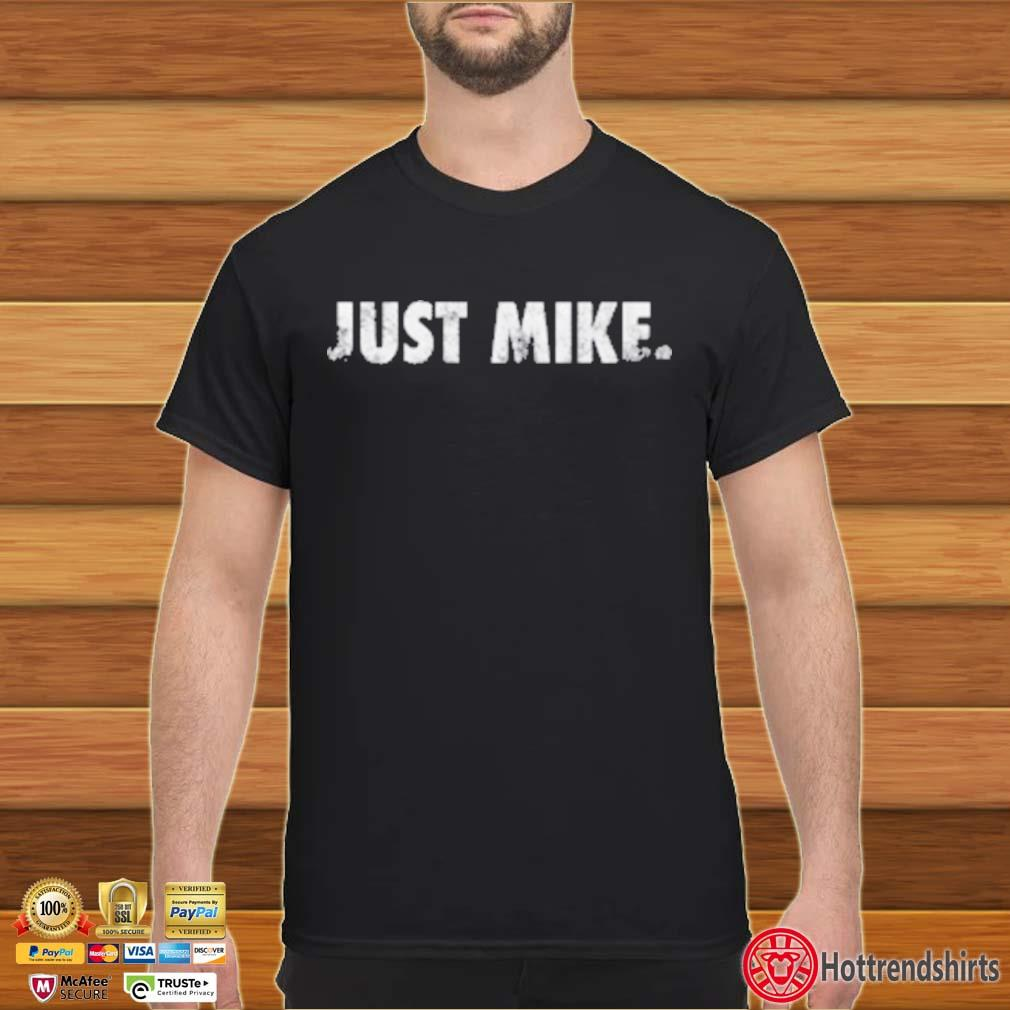 Mike Stud Just Mike Shirt
