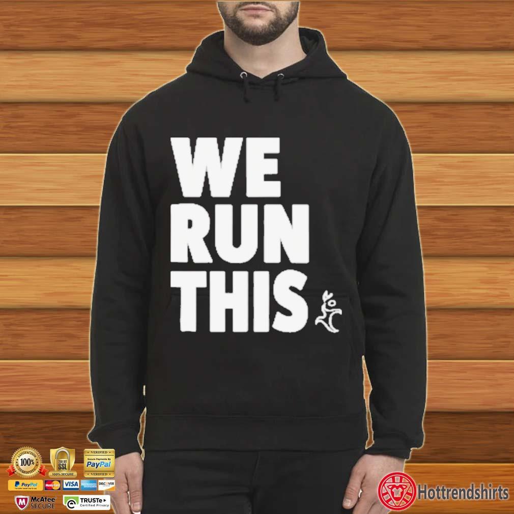Runners Heel We Run This Shirt Hoodie