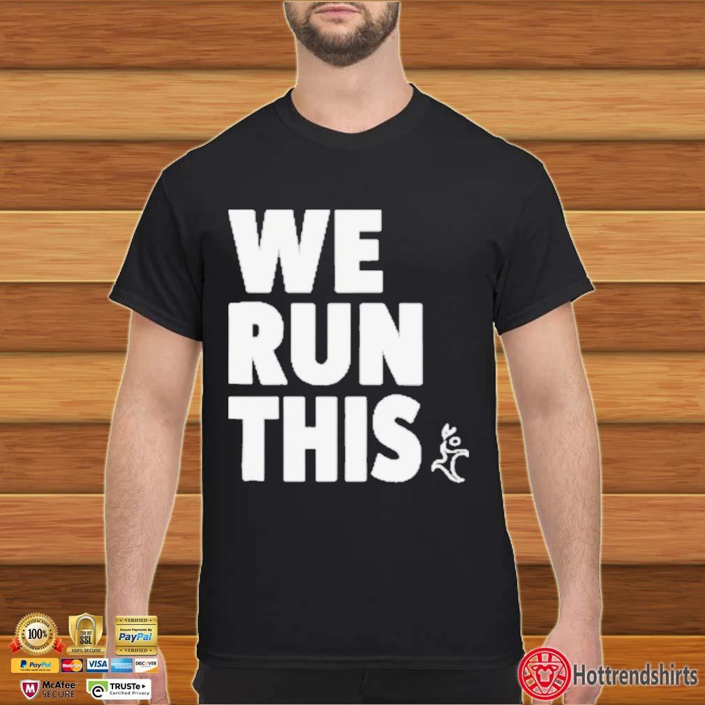 Runners Heel We Run This Shirt