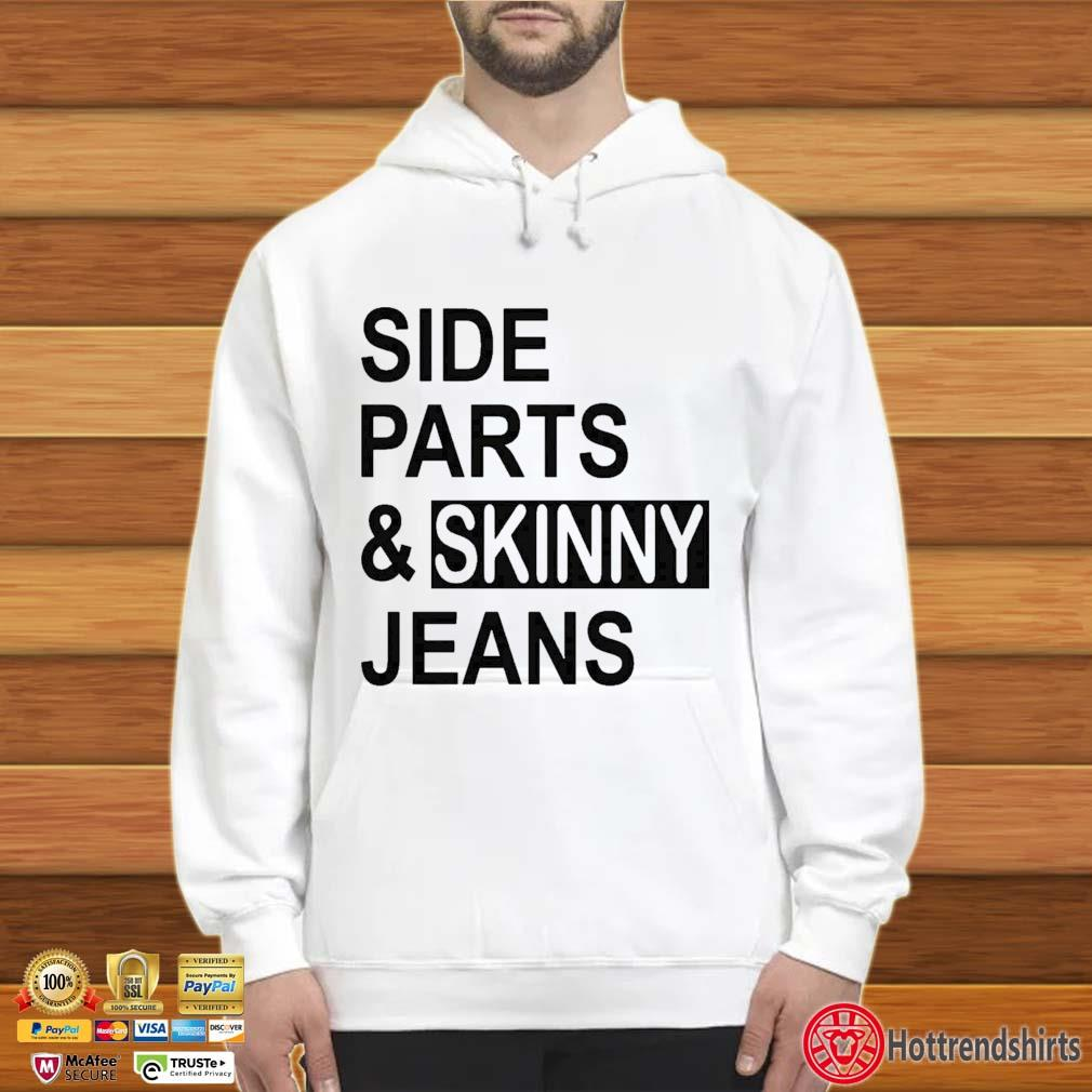 Side Parts And Skinny Jeans Shirt Hoodie trắng