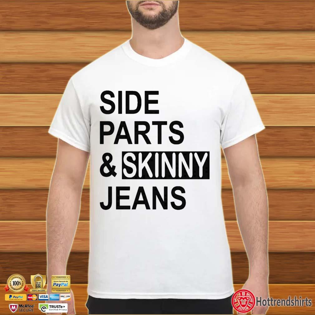 Side Parts And Skinny Jeans Shirt