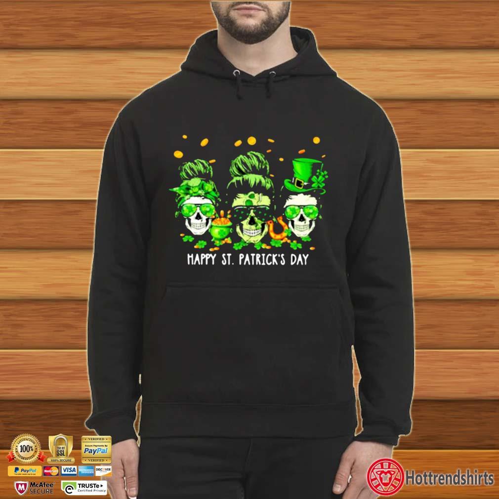 Skull Happy St Patrick's Day Shirt Hoodie