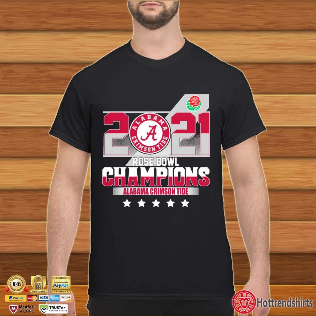 2021 Alabama Crimson Tide Rose Bowl Champions Shirt