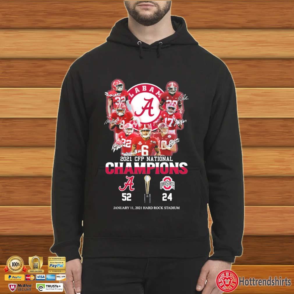 2021 CFP National Champions Alabama Crimson Tide January 11 2021 Hard Rock Stadium Signatures Shirt Hoodie