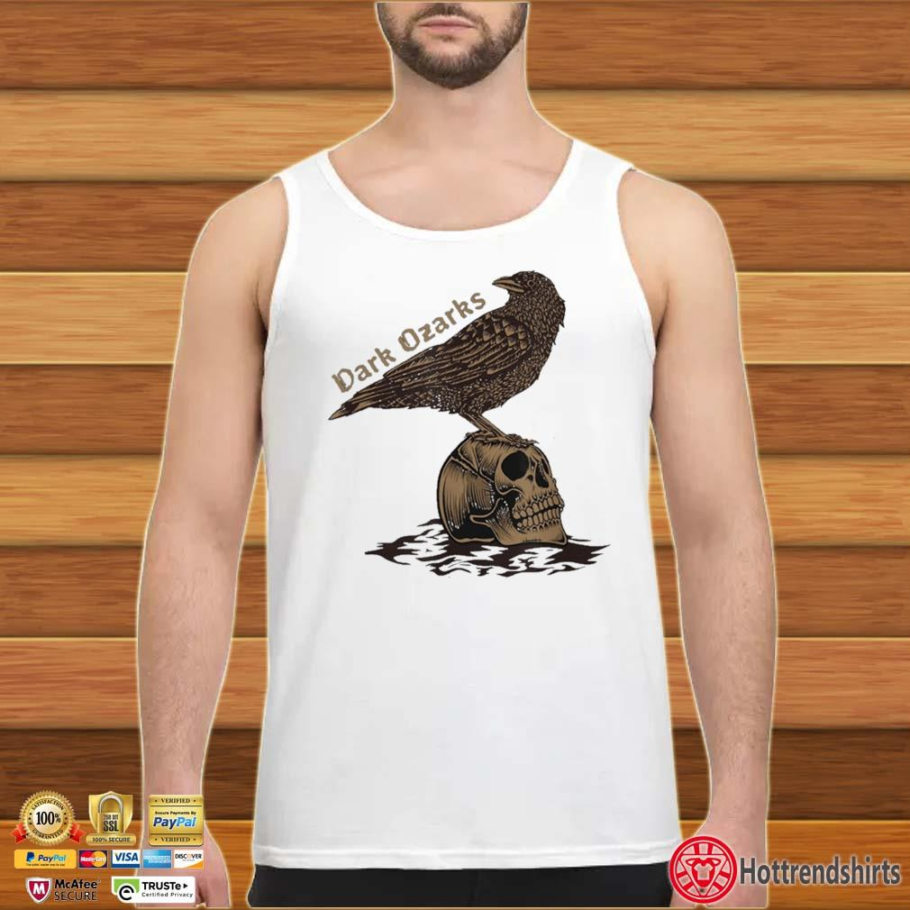 Dark Ozarks Shirt tank top trang