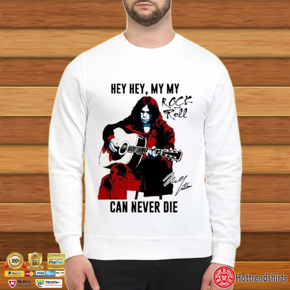 Hey hey my my Rock And Roll can never die signature Sweater trang