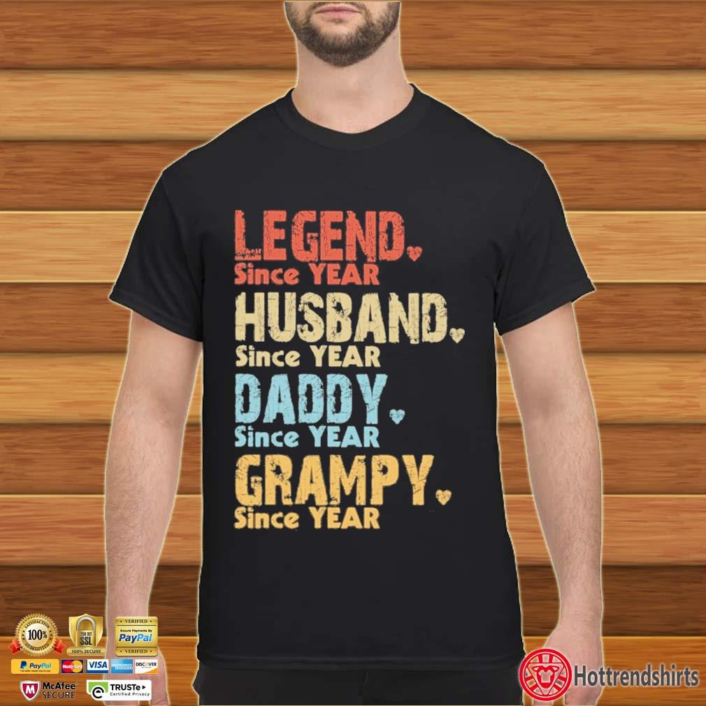 Legend since year husband since year daddy since year grampy since year vintage shirt